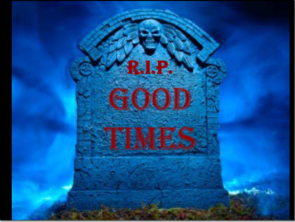 RIP-Good-Times