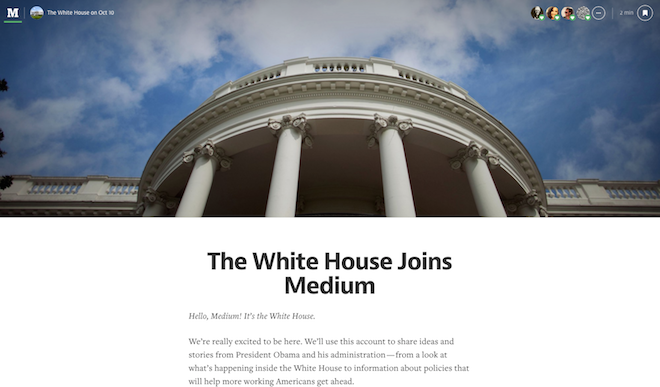 The White House Joins Medium